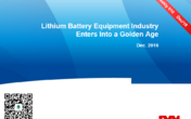 Lithium Battery Equipment Industry Enters Into a Golden Age – Biweekly 010
