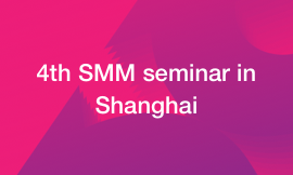 4th SMM seminar in Shanghai