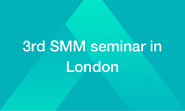 3rd SMM seminar in London